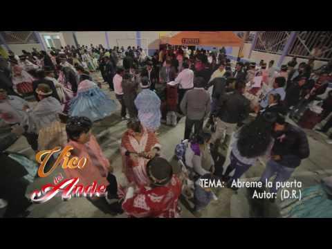 Xxx Mp4 VICO DEL ANDE ▷ ABREME LA PUERTA PRIMICIA 2017 3gp Sex