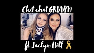 GRWM With Jaclyn Hill & My Medical Story