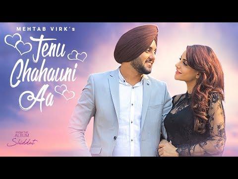 Xxx Mp4 Tenu Chahauni Aa Mehtab Virk Full Song Shiddat Nirmaan Goldboy Latest Punjabi Songs 2018 3gp Sex