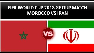 MORROCO VS IRAN I GROUP B I FIFA WORLDCUP 2018 LIVE MATCH FULL HIGHLIGHTS GAME