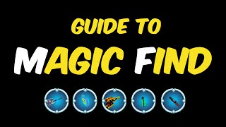 Guide to Magic Find