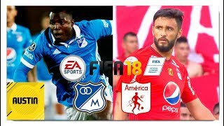 MILLONARIOS VS AMERICA DE CALI EN FIFA18!! [Fifa 18 Version Final] Primer Partido [Austin]