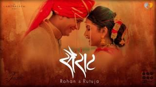 Sairat Zala Ji - Rohan & Rutuja | Authentic Maharashtrian Wedding