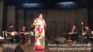 Bedardi Tere Pyar Ne -- rendition by Bharati Ganguly