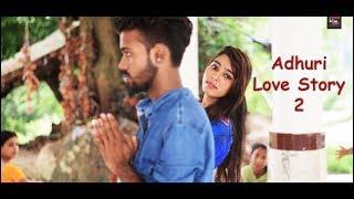 Main Phir Bhi Tumko Chahunga   Adhuri Love Story 2  Heart Touching Video  Adhuri Kahani 2