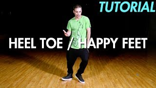 How to do the Heel Toe / Happy Feet (Hip Hop Dance Moves Tutorial) | Mihran Kirakosian