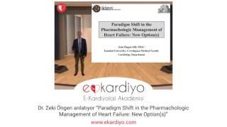"""Dr. Zeki Öngen anlatıyor """"Paradigm Shift in the Pharmachologic Management of..."""""""