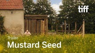 MUSTARD SEED Trailer | Canada