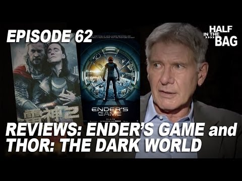 Half in the Bag Episode 62 Ender s Game and Thor The Dark World