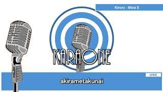 Kiroro ( キロロ )- Mirai E 未来へ  - Karaoke ( カラオケ ) Lirik ( Romaji Kanji )