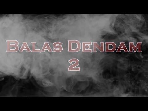 Balas Dendam 2 Action Comedy Short Film