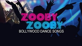 Zooby Zooby Bollywood Dance Songs   Jukebox (Audio)   Non Stop Dance Songs