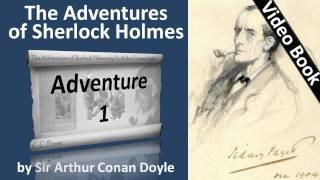 The Adventures of Sherlock Holmes by Sir Arthur Conan Doyle - Adventure 01