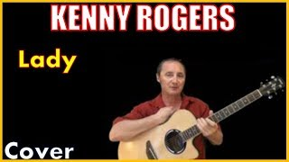 Lady Kenny Rogers Lyrics And Cover