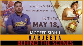 HARJEETA+%7C+MAKING+%7C+Jagdeep+Singh+Sidhu