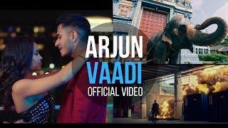 Arjun  - Vaadi OFFICIAL VIDEO