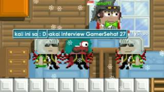 Growtopia Interview Indonesia || Interview GamerSehat 27