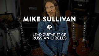 Russian Circles' Mike Sullivan | Reverb Interview