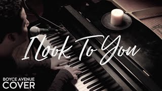 Whitney Houston - I Look To You (Boyce Avenue piano acoustic cover) on Apple & Spotify