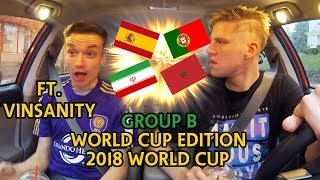 WORLD CUP BREAKDOWN!!! - Group B - Can Iran/Morocco shock Ronaldo and Spain?? (FT. VINSANITY)
