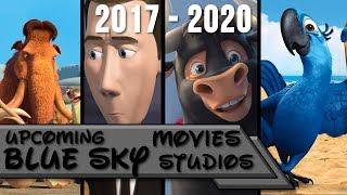 Upcoming Blue Sky Studios Movies 2017 - 2020