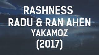 Rashness - Yakamoz (Feat. Radu & Ran Ahen)