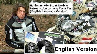 IMOT 2017/Heidenau K60 Scout Review Intro (English Version)