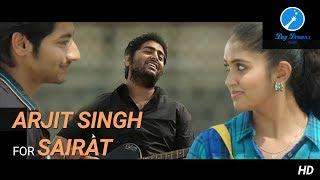 Arjit Singh meets Sairat   Sairat Mashup   Tose Naina Jabse Mile