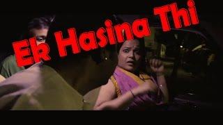 Mast Aunty Hot Short-Film | Ek Hasina Thi