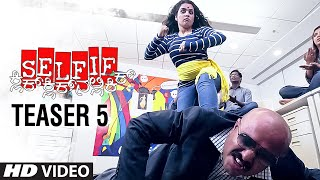 Selfie Teaser 5 || Selfie || Trilokk Shroff, Deepa Gowda || Arjun Ramu