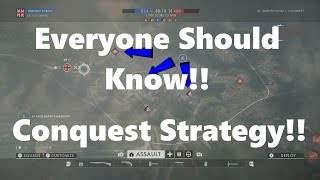 Battlefield 1: Conquest Strategy! Everyone Should Know This!!