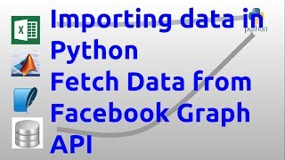 Importing data in python - Fetch Data from Facebook Graph API