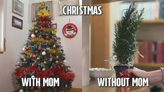 Christmas - 'with mom' VS 'without mom'