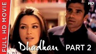 Dhadkan Part 02 | Akshay kumar | Shilpa Shetty | B4U Movies HD