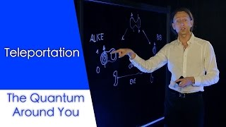 Teleportation: The Quantum Around You Ep. 9