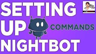 Easy Setup   NightBot w/ Twitch [COMMANDS]