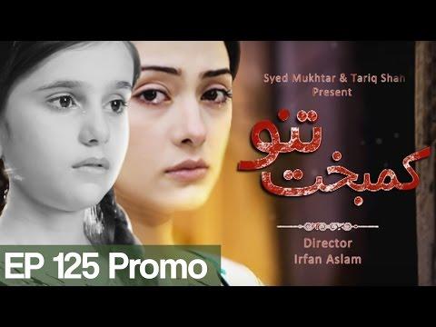 Kambakht Tanno - Episode 125 Promo   Aplus