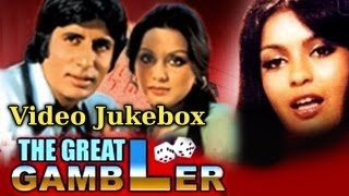 The Great Gambler - Song Collection - Amitabh - Zeenat - Neetu - Kishore - Asha - Rafi