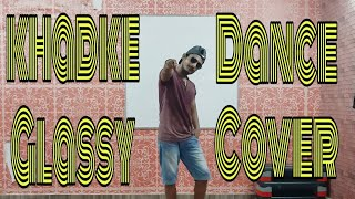 Khadke Glassy | Jabariya Jodi | Yo Yo Honey Singh | Rahul Panwar Dance Choreography