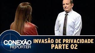 Invasão de Privacidade - Parte 2