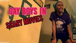 Gay Boys In Scary Movies!