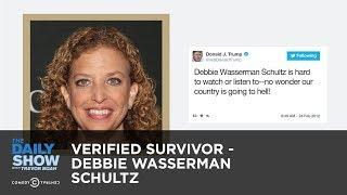 Verified Survivor - Debbie Wasserman Schultz: The Daily Show