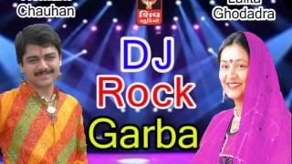 DJ Rock GArba- Lalita Ghodadra - Hemant Chauhan- 2016 Navratri Gujarati DJ 36 Non stop Garba-Track 1