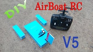 How to make Airboat RC - Version 5