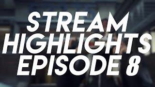 Fruitcake's Stream Highlights #8
