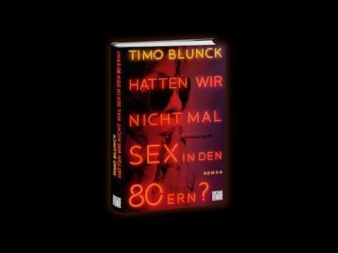 Xxx Mp4 Timo Blunck Hatten Wir Nicht Mal Sex In Den 80ern Heyne Hardcore 3gp Sex
