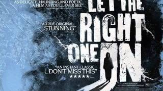 Let The Right One In Soundtrack - Main Theme
