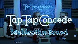 TTC 221 - Muldrotha Brawl