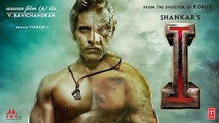 'I' - Official Motion Poster | Vikram | Shankar | A.R Rahman | V.Ravichandran | T-series
