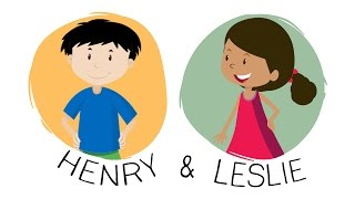 Henry & Leslie (A Children's Story About Confidence and Self-Love)
